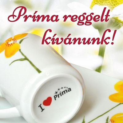Príma reggelt kívánunk!